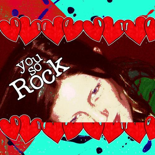 you-so-rock.jpg
